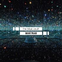 Mantram - The Blue Vault